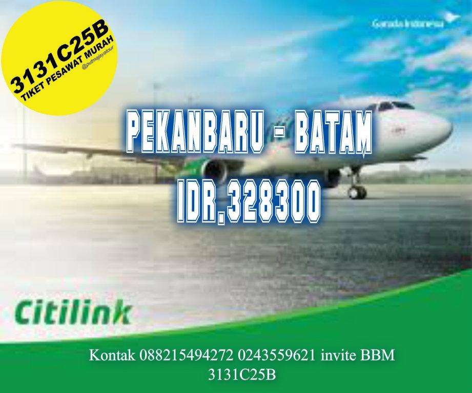 Tiket Pesawat Promo On Twitter Citilink Pekanbaru Batam Rp 328 300 Filght 01 02 Mei 2015 Kontak 088215494272 0243559621 Invite Bbm 3131c25b Http T Co Jwrqfccspb