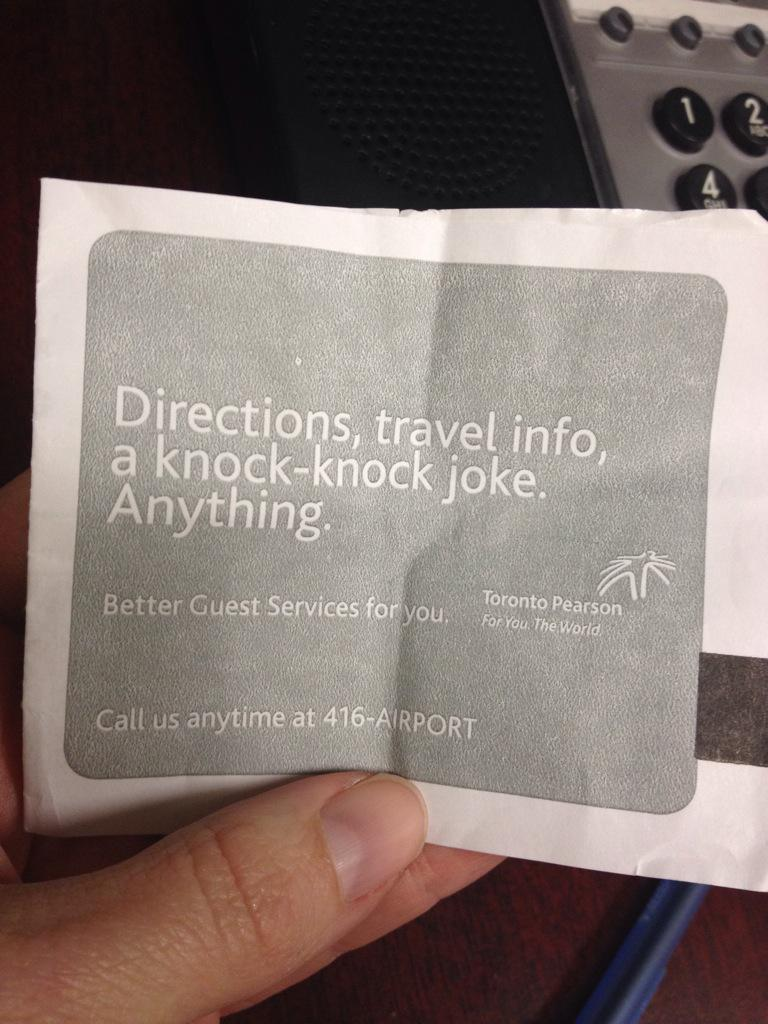 Saw this. Called for joke. Was told they're very busy, no joke @TorontoPearson you were almost awesome. http://t.co/rDfmhJxtrO