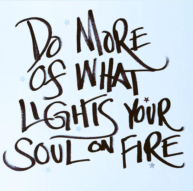 Roger James Hamilton On Twitter Do More Of What Lights Your Soul