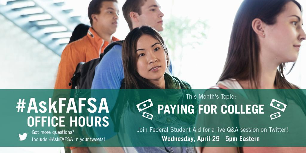 Thumbnail for April 2015 #AskFAFSA Office Hours: Paying for College