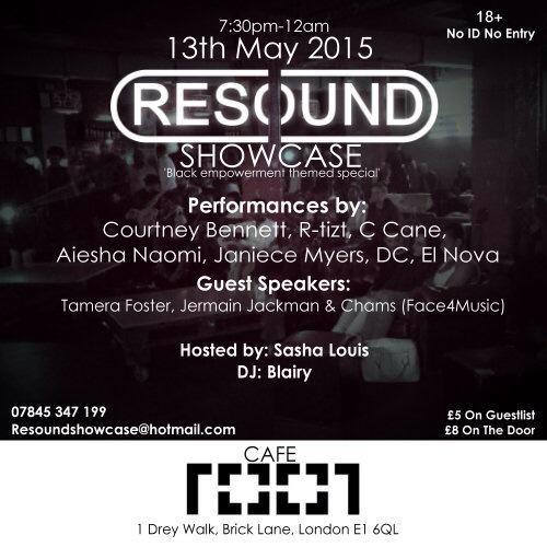 Event: TONIGHT ~ #Resound @ Cafe 1001 (Bricklane)   @MrMadz @OfficialTamera @JermainJackman @ChamsFace4music http://t.co/wGUDb3LM18