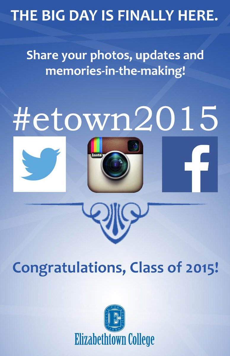 During Senior Week and throughout Commencement, share your memories-in-the-making with us. #etown2015 http://t.co/Xe0WNDsnT8
