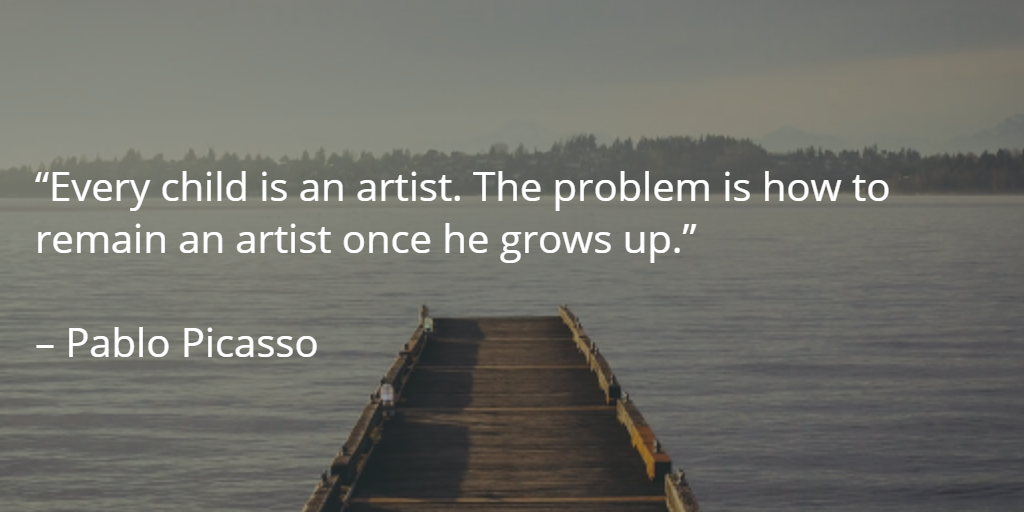 """Every child is an artist. The problem is how to remain an artist once he grows up.""   – Pablo Picasso http://t.co/aQaFP2eXG1"