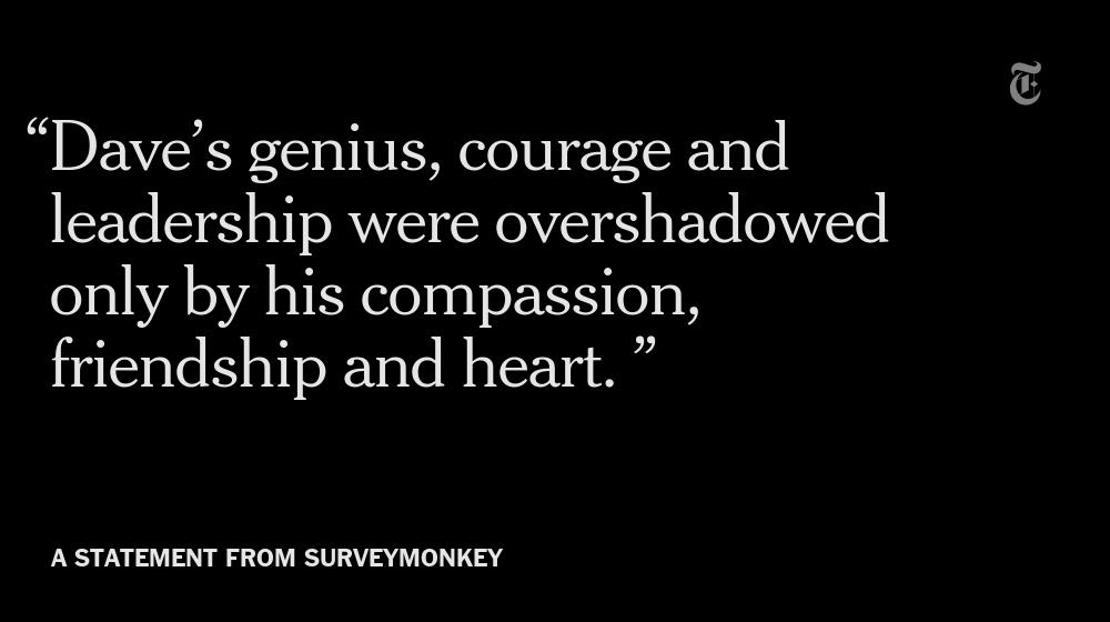 RT @nytimes: Dave Goldberg, SurveyMonkey's chief executive and Sheryl Sandberg's husband, died on Friday http://t.co/79NwIoTt3f http://t.co…