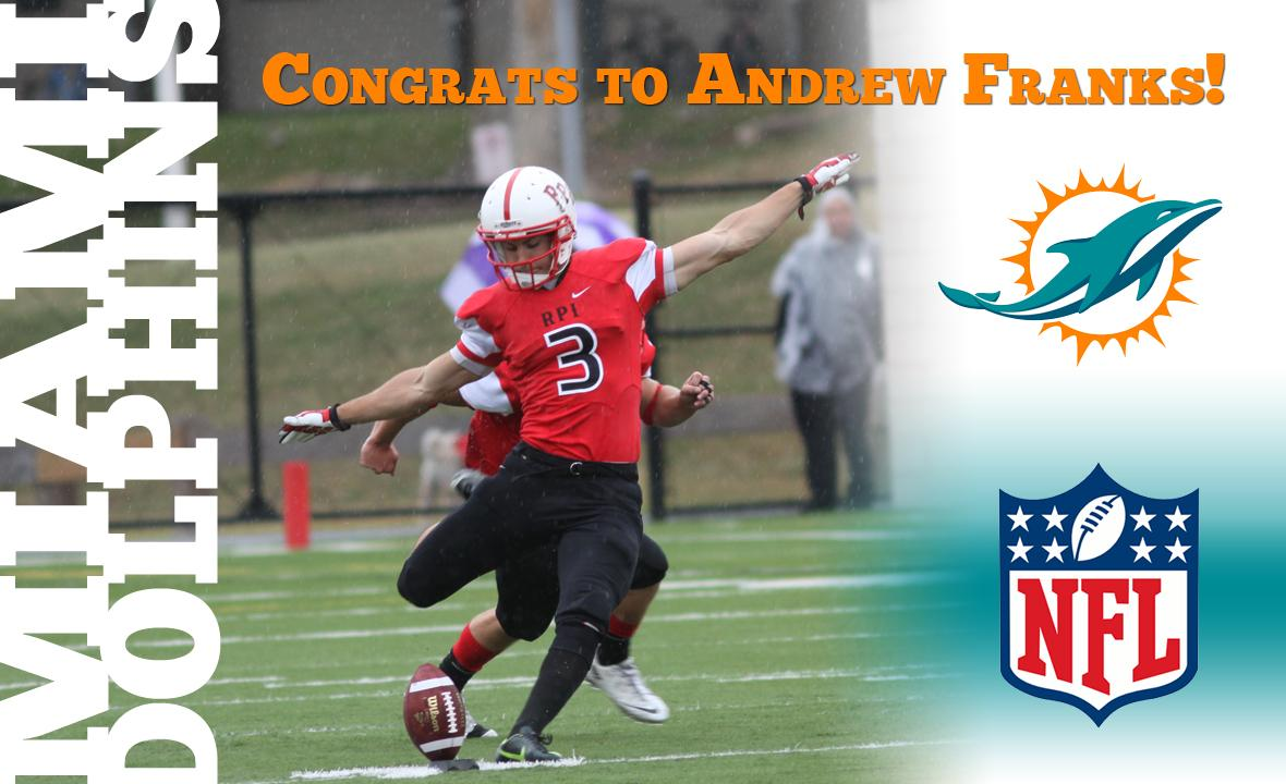 Congrats to senior kicker Andrew Franks on his free agent contract with the Miami Dolphins! #RPIFB #RPI #d3fb http://t.co/rDVSwbHjh8