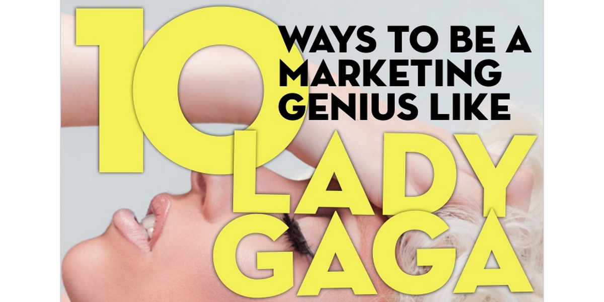 Believe it or not, Lady Gaga is one of the best marketers of our time. Learn more: http://t.co/O9WquINZDj http://t.co/Tf9cDFgDOO