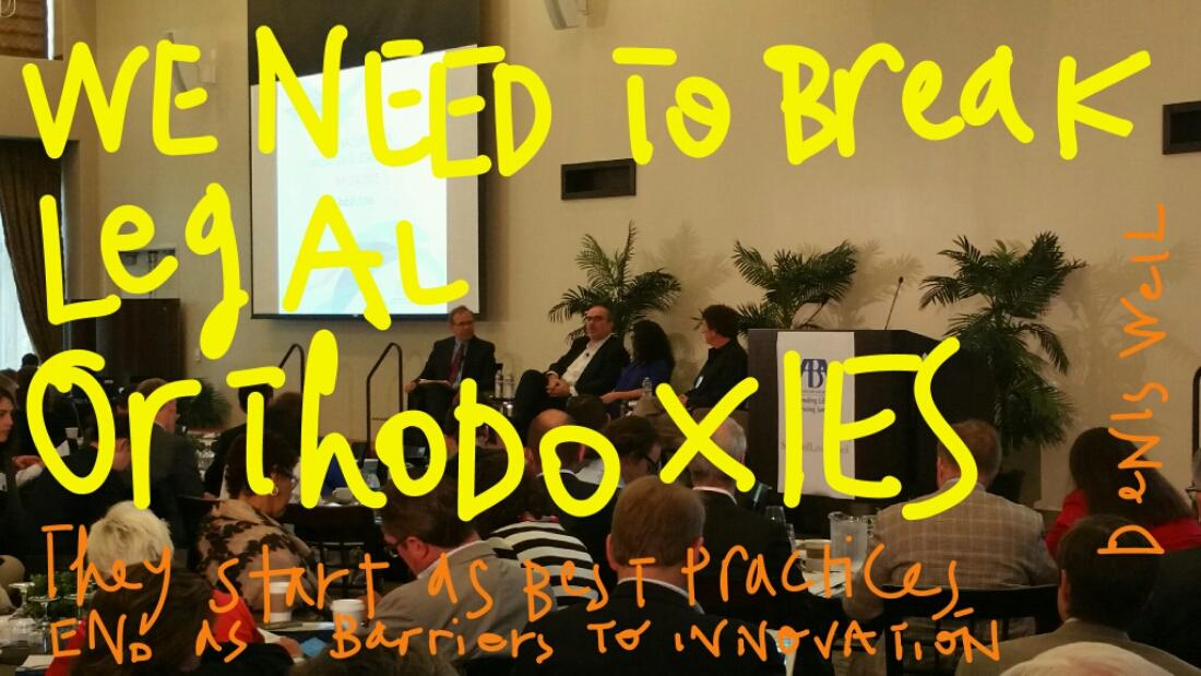 We need to break legal orthodoxies #abafutures http://t.co/b0G2D8d73w http://t.co/eBW7D9lWeS