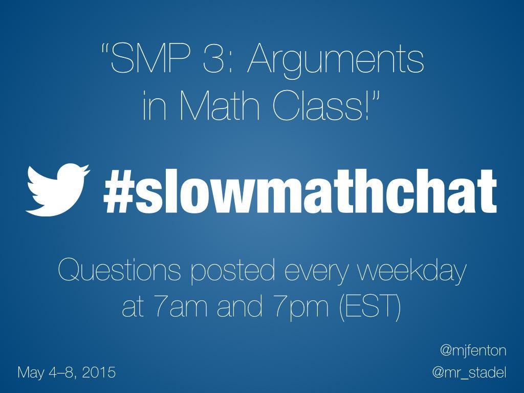 Thumbnail for #slowmathchat • May 4-8, 2015