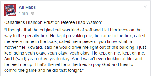 Full text of Brandon Prust's comments on referee Brad Watson #GoHabsGo #TBLightning #NHL http://t.co/6Rco5pyVaF