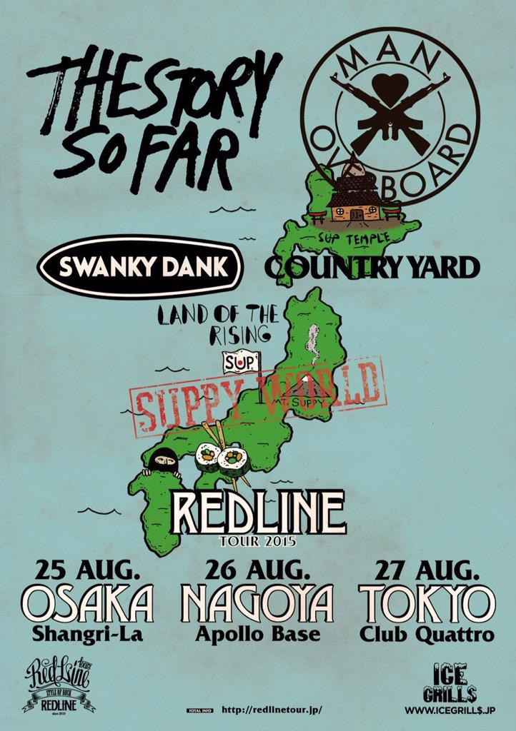 REDLINE TOUR 2015開催決定!! The Story So FarとMan Overboard来日!日本からCOUNTRY YARDとSWANKY DANKが全公演サポート!!チケット販売は後日発表!!#レッドライン http://t.co/4HYSRNpFj4
