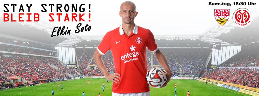 Stay Strong! Bleib stark! Elkin #Soto! #Mainz05