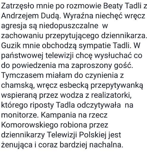A na fb czytam opinię znajomej dziennikarki nt wywiadu B. Tadli z A. Dudą ... http://t.co/baaiOidZQE