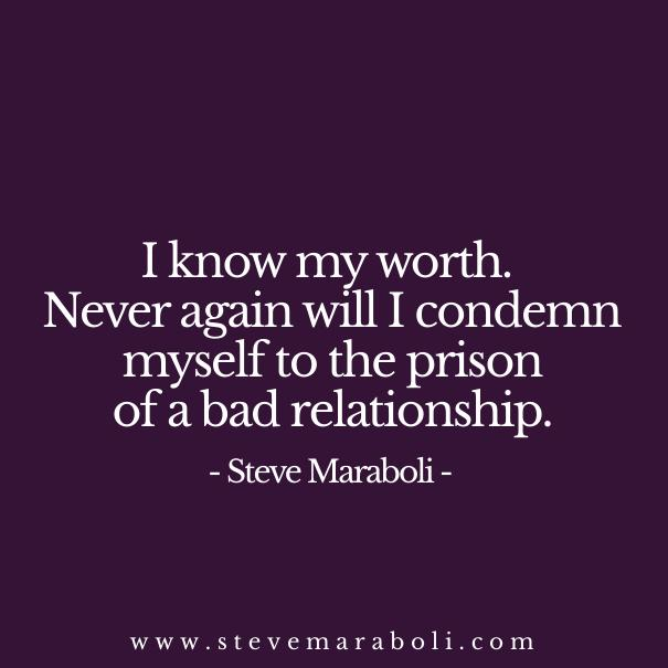 Steve Maraboli On Twitter I Know My Worth Quote Relationships