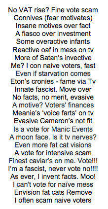 @Aiannucci The clues are in the anagrams of 'conservative manifesto'. I'm writing 1 a day until the election. Enjoy! http://t.co/F75I3zUPly