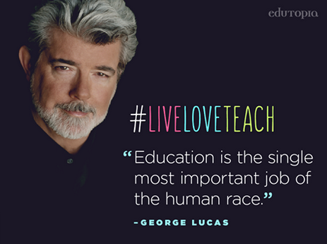 """Education is the single most important job of the human race."" -George Lucas via @edutopia http://t.co/TBij8OkEbb"