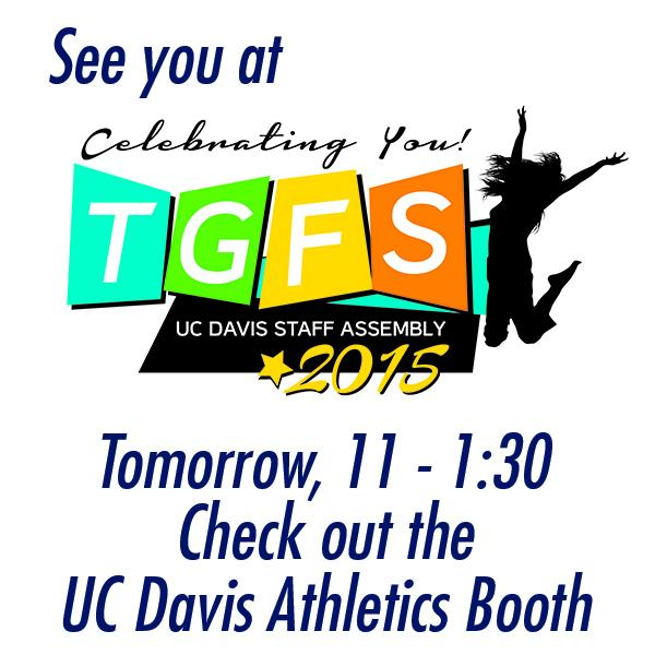 I can't wait to see all @ucdavis staff members tomorrow at #TGFS2015 Thanking our great staff for all they do. #GoAgs http://t.co/0LJ7aD9sZW