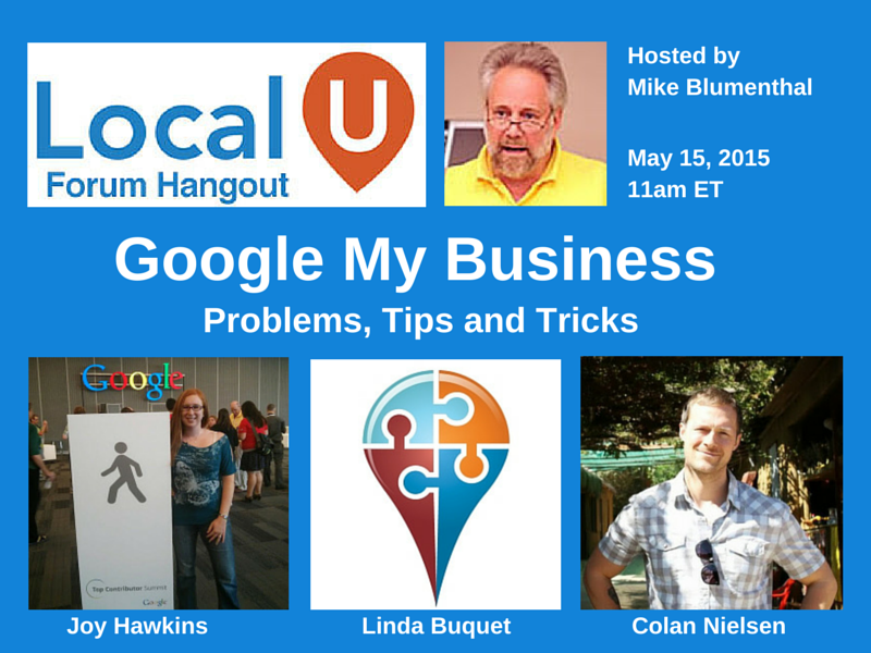 Burning questions about Google My Business? Free hangout w Business Help Forum T.C.s this Fri http://t.co/eu8l2TLDw5 http://t.co/M1uU47WxVp
