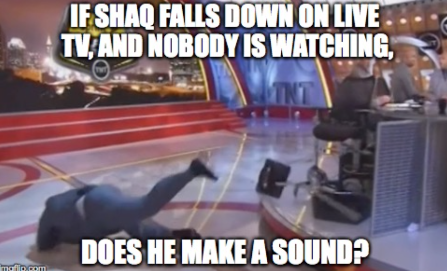 If @SHAQ falls down on @nbaontnt & nobody is watching, does he make a sound?   @mcconaughey @rickygervais #philosophy http://t.co/LFnWDJW05J