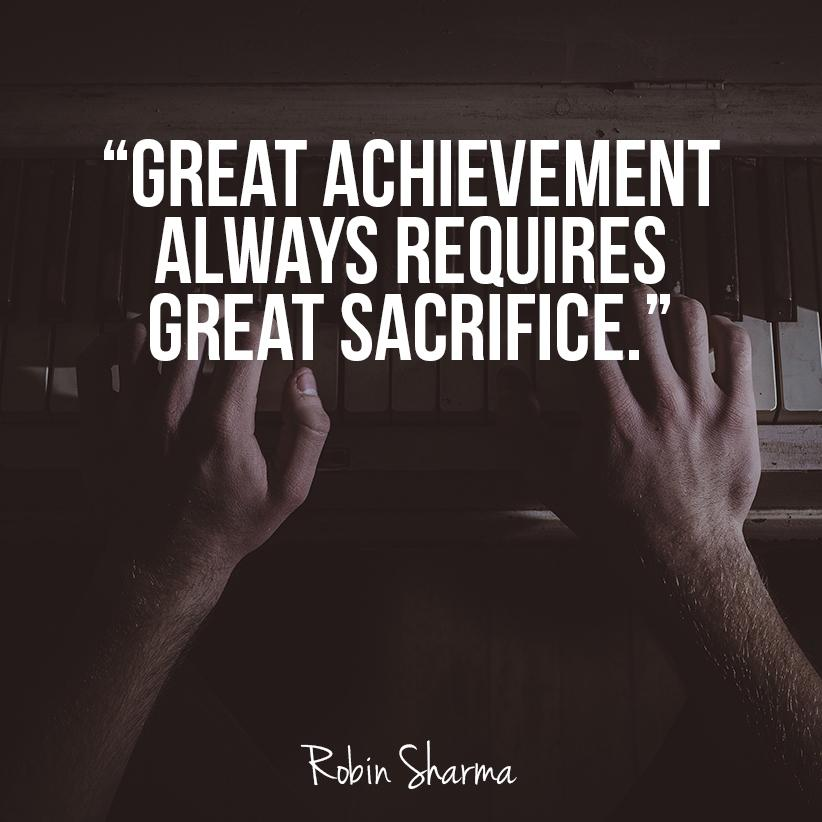 "Sacrifice Status: Robin Sharma On Twitter: ""Great #achievement Always"