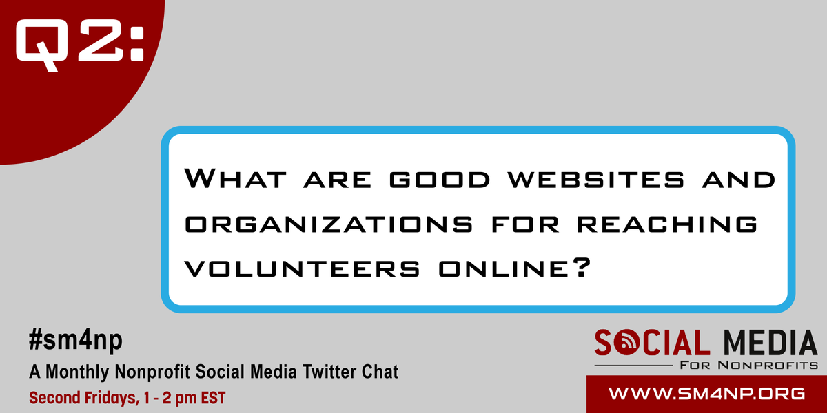 Q2: What are good websites and organizations for reaching volunteers online? #SM4NP http://t.co/dqN13mMO6O