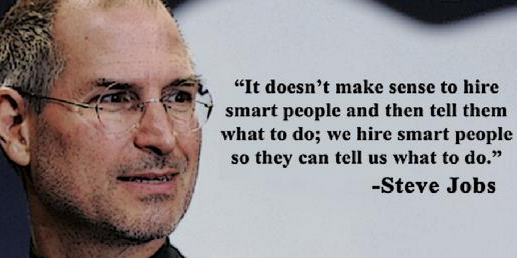 Steve Jobs Hire It People Doesn't Make Sense Smart