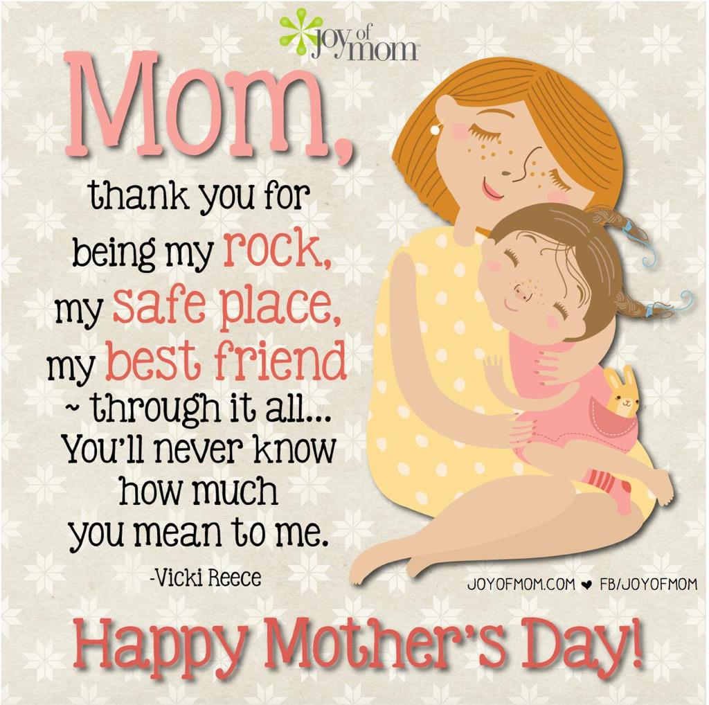 """Best Friend Becoming A Mother Quotes: Joy Of Mom On Twitter: """"Mom, Thank You For Being My Rock"""