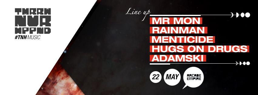 Next #TNHmusic 22 MAY ft. @adamskidnb #MrMon #HugsOnDrugs @phizicist #Menticide #RainMan - @ArcadeEmpire http://t.co/FxekoUoU83