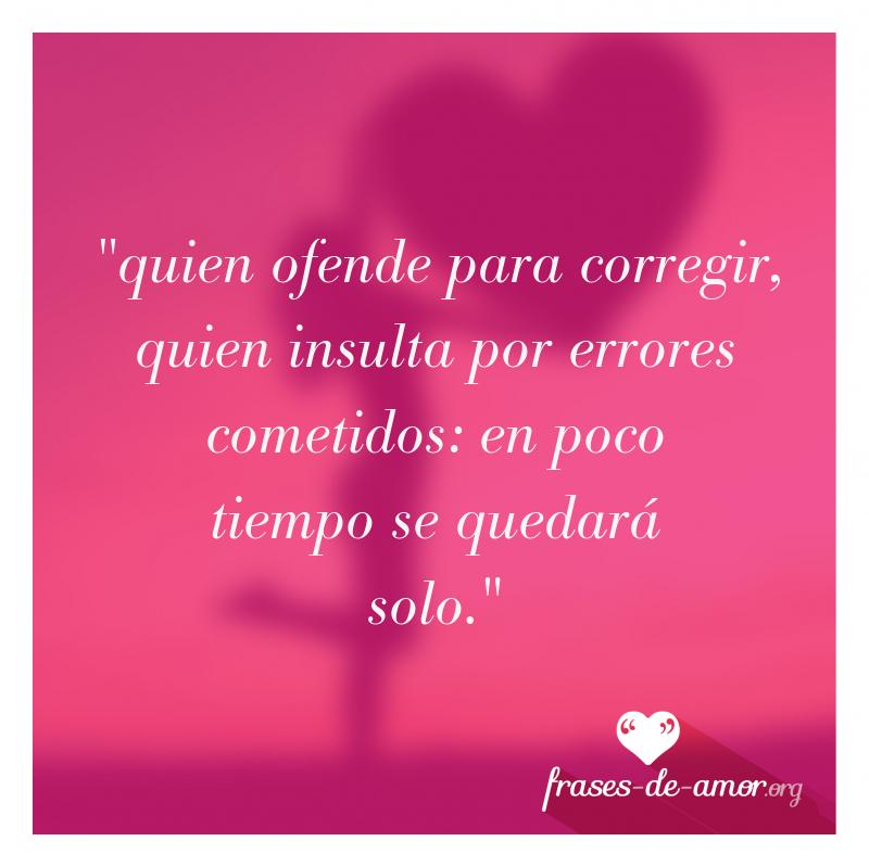 Frases De Amor On Twitter Quien Ofende Para Corregir
