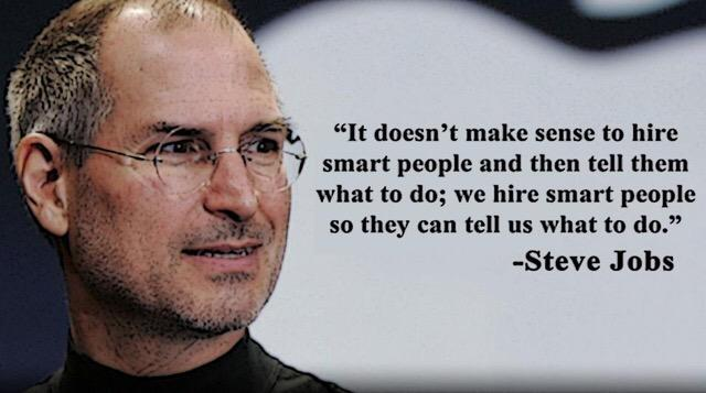 "A mentor once told me ""don't hire just smart people, hire smart people who get things done"" it resonates with Steve http://t.co/VH4qKT1BK5"