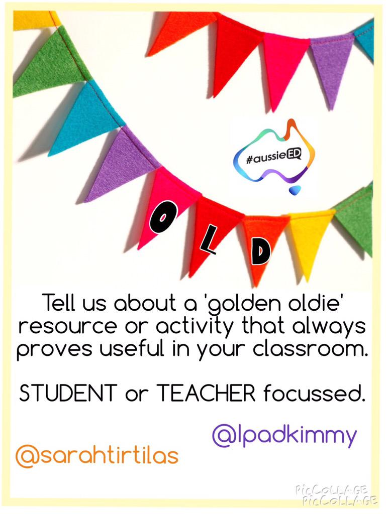 Q1 Tell us about a 'golden oldie' resource/activity that always proves useful in your classroom. #aussieED http://t.co/zQgm2ueVNz