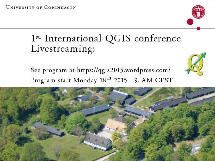 1st International QGIS conference live streaming from 9am CEST! http://t.co/RKXDfleESm #QGIS2015 #denmark http://t.co/E349HlvQQ2
