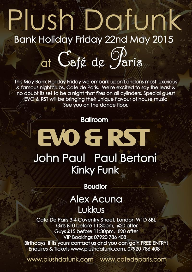 Looking forward to a massive night this Friday at the West End institution @CafedeParisLDN for @PlushDafunk1 :-) http://t.co/91yXsrcVWR