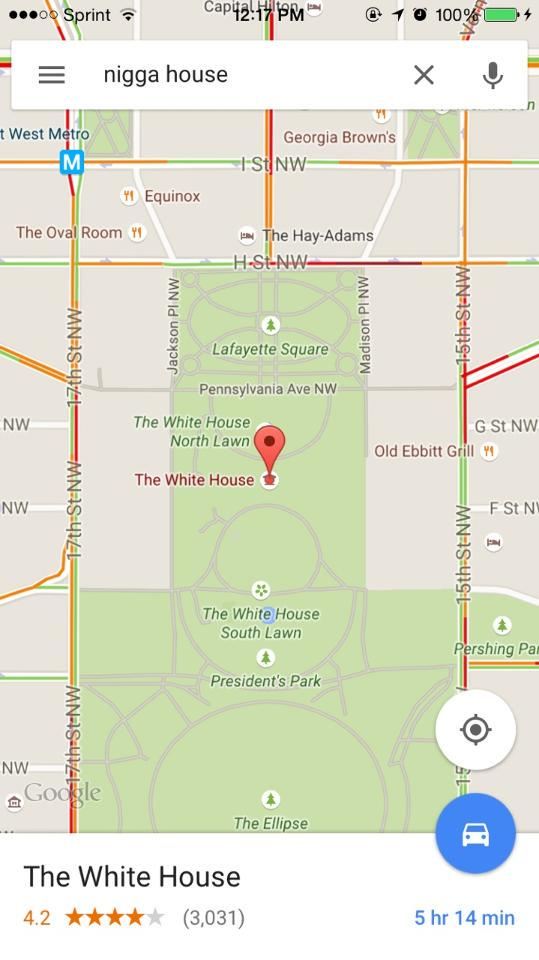 Typing 'N*gga House' Into Google Maps Reportedly Brings Up The White House As A Result