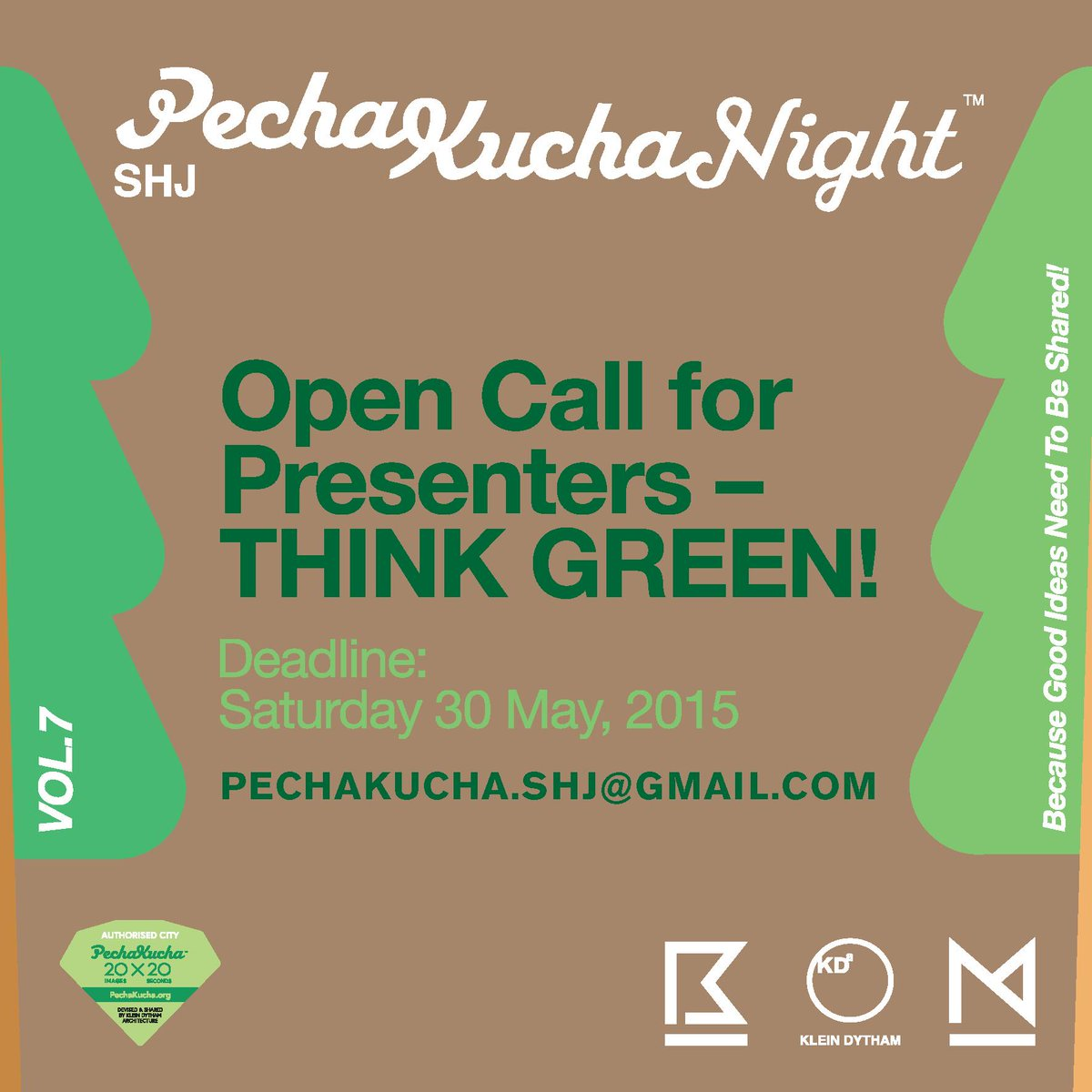 Open Call for @PKNshj presenters with #green initiatives. Email pechakucha.shj@gmail.com to apply. Deadline 30 May http://t.co/vBXW804uYc