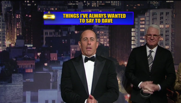 """Dave, I have no idea what I'll do when you go off the air. Wait a second, I'll be fine."" -@JerrySeinfeld http://t.co/biSb6PpQAA"