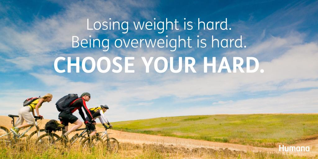 Humana On Twitter Losing Weight Is Hard Being Overweight Is Hard