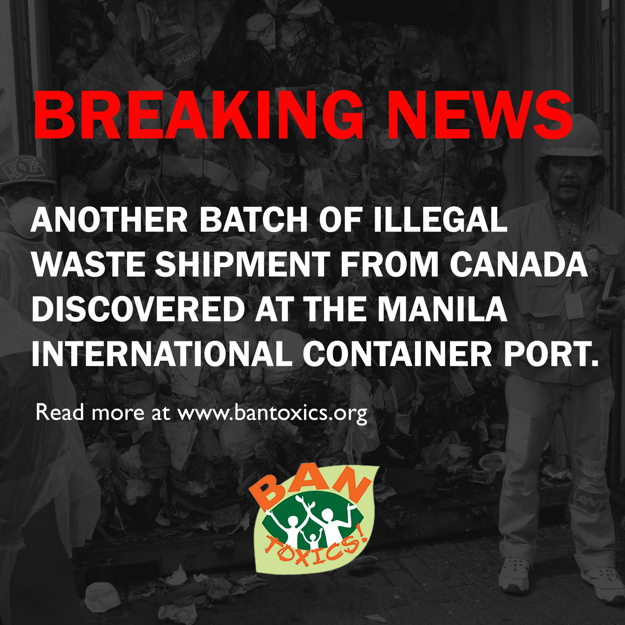 More Canadian Garbage Found Illegally Dumped in the Philippines. Find out more at http://t.co/SfX9mz0wBw #CantTrashUs http://t.co/Uqu3EEKDvg