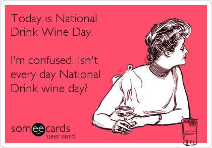 National #Wine Day 25 May - every day http://t.co/DrEnbnSvCE