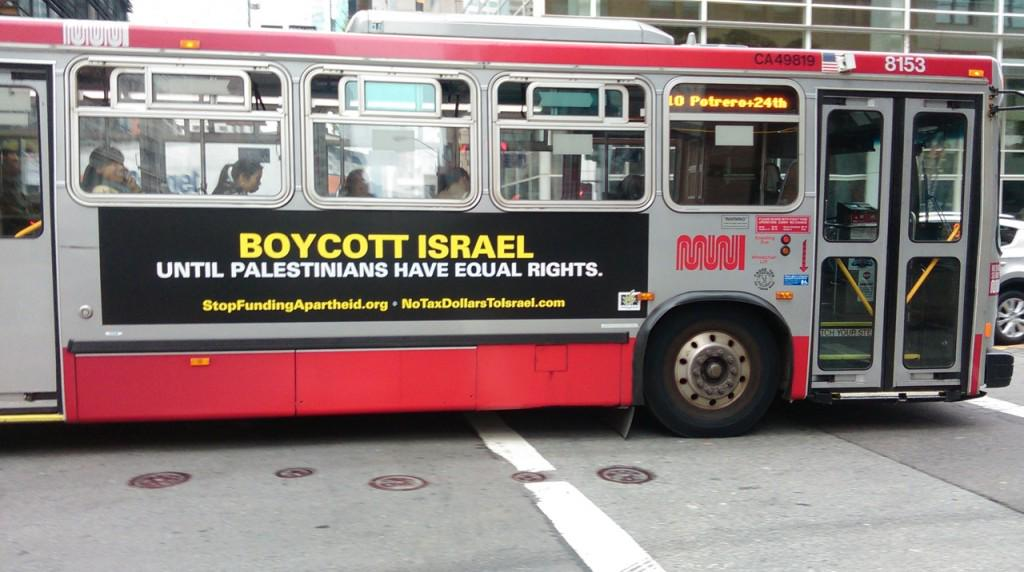 """Boycott #Israel: our latest bus ad now running in San Francisco"" http://t.co/jRbrTwitZj #BDS http://t.co/YhZKav4HkO"