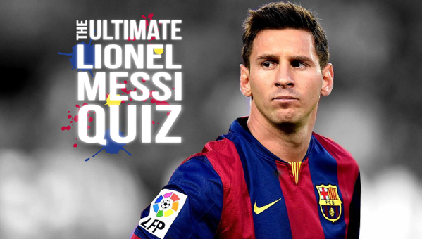 Quiz How Much Do You Know About Lionel Messi Par Is