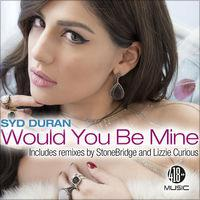 Would You Be Mine by Syd Duran now on iTunes! Get it now!