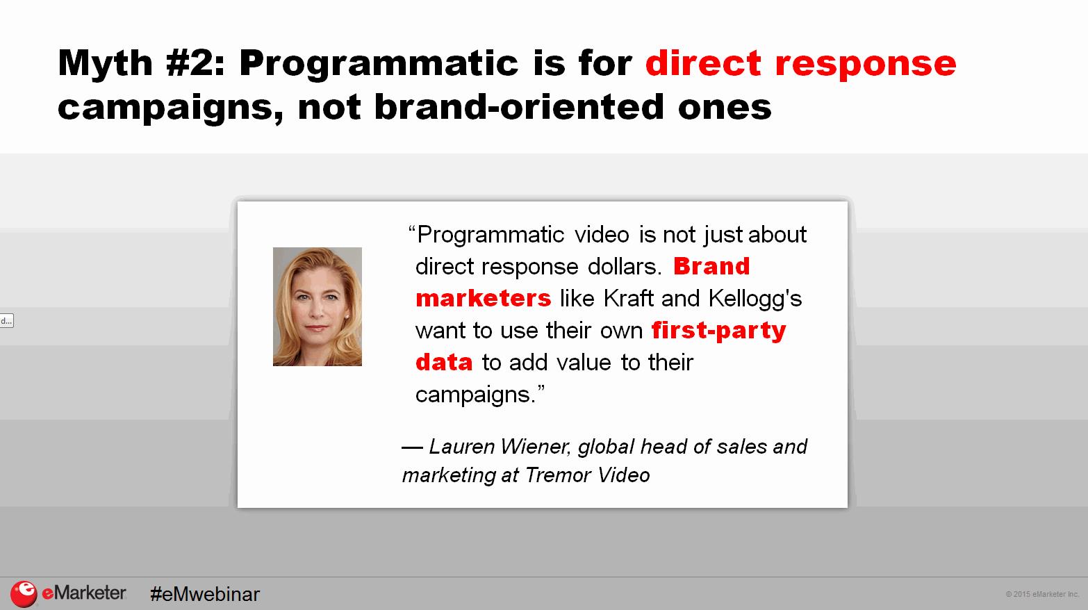 It's a myth that programmatic is only for direct-response ads #eMwebinar http://t.co/bNxMvigi9a