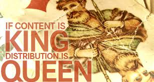 If Content is King, then Distribution is Queen. Stellar article @RichardKameleon http://t.co/BZ49KUtAh1 http://t.co/SbmwpnAhjx