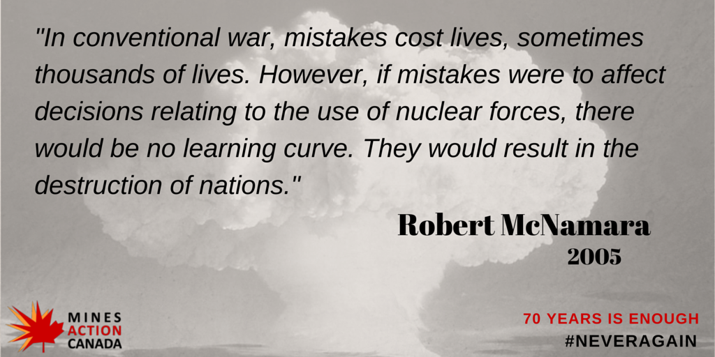 Strong words from Robert McNamara - we can't afford mistakes w/ nuclear weapons. Time to start negotiations on a ban http://t.co/bLjWZAPQaA