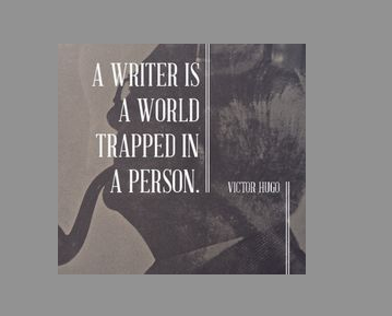 """A writer is a world trapped in a person."" – Victor Hugo #truth http://t.co/561FrHL50f"