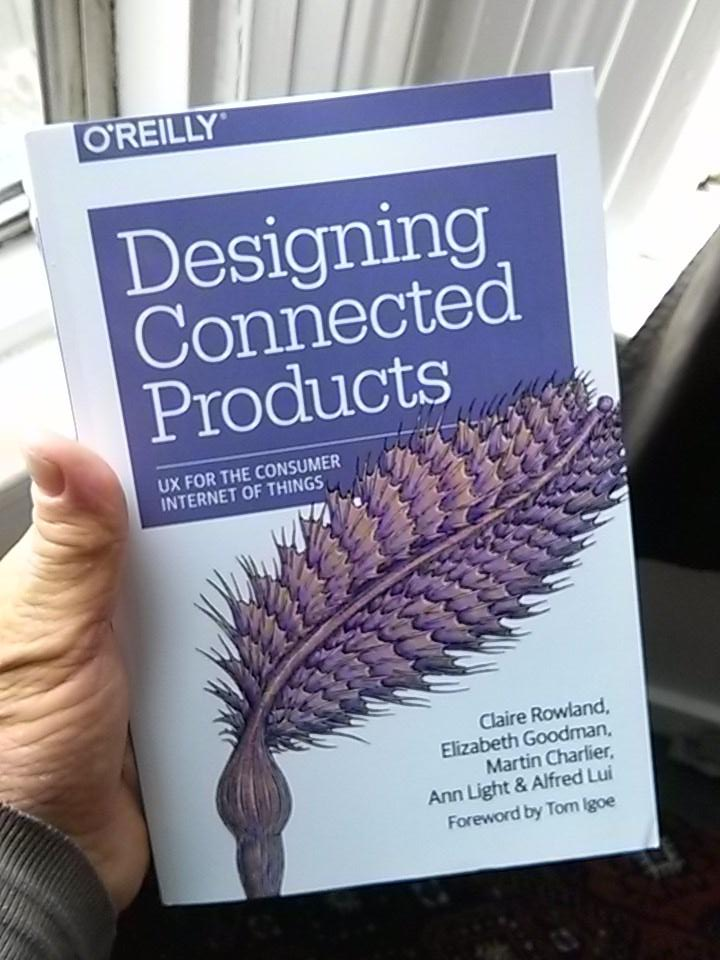 "I'm biased, but I got my copy of ""designing connected products"" and it's THE best resource on #iot #UX right now. http://t.co/aILqx5NK1Y"