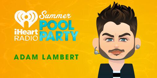 #GLAMBERTS! Who's ready for @adamlambert to perform poolside tonight at the #iHeartPoolParty? http://t.co/lDsnsmfEoc http://t.co/IRxXcxW1TE