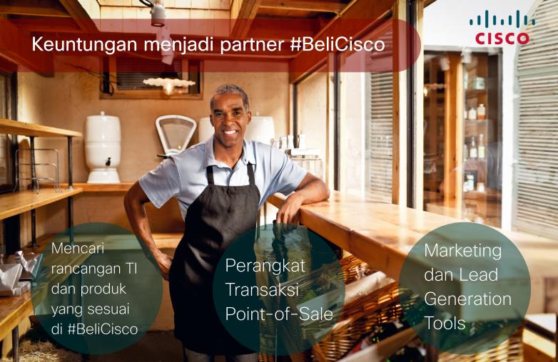 Keuntungan menjadi partner Beli Cisco. http://t.co/pdektQTiPz