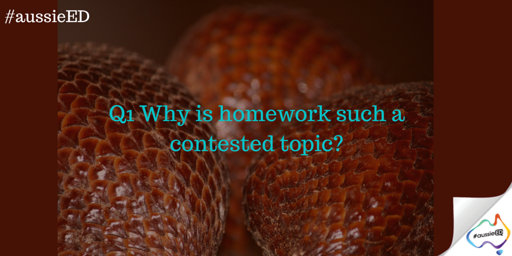 Q1 Why is homework such a contested topic? #aussieED http://t.co/qtxiCo7Cqy