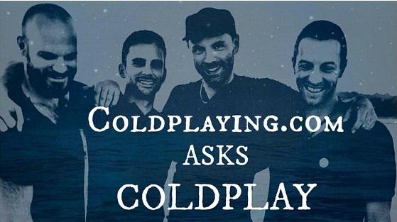 Ask Coldplay